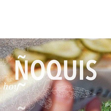 HOY ÑOQUIS at æDEG15